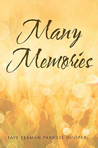 Many Memories by Christian Faith Publishing, Inc.