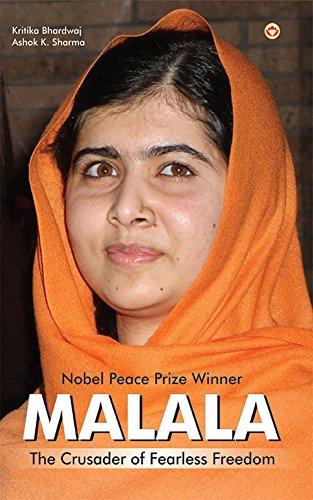 Malala: The Crusader of Fearless Freedom
