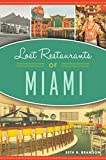 Lost Restaurants of Miami (American Palate)