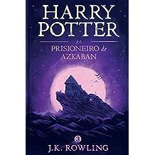 Harry Potter e o Prisioneiro de Azkaban (Série de Harry Potter Livro 3) (Portuguese Edition)