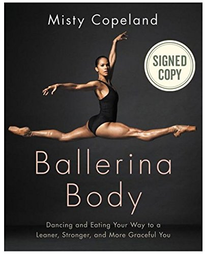 misty-copeland-real-hand-signed-autographed-ballerina-body-dancing-and-eating-your-way-to-a-leaner-s