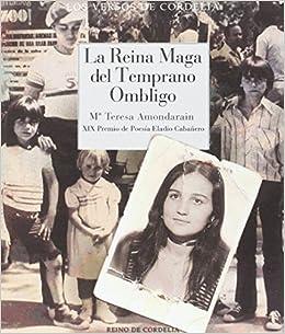 La Reina Maga del temprano ombligo (Spanish) Paperback – 2016