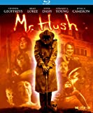Mr. Hush on Blu
