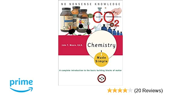 Amazon com: Chemistry Made Simple: A Complete Introduction to the