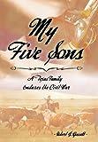 My Five Sons, Robert J. Gossett, 1481747967