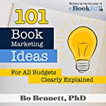 101 Book Marketing Ideas for All Budgets: Clearly Defined | Bo Bennett