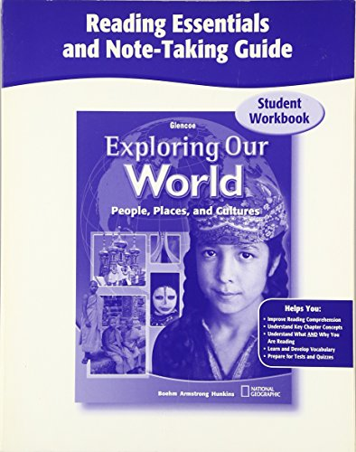 Exploring Our World, Reading Essentials and Note-Taking Guide Workbook (THE WORLD & ITS PEOPLE EASTERN)