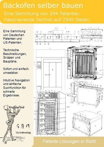 Backofen selber bauen: 294 Patente zeigen wie!: Amazon.de: Software