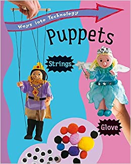 Book Ways into Technology: Puppets