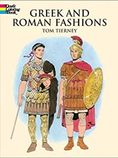 Greek And Roman Fashions Dover Fashion Coloring Book