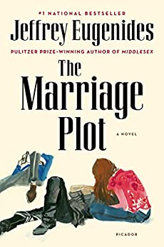 The Marriage Plot: A Novel by [Eugenides, Jeffrey]