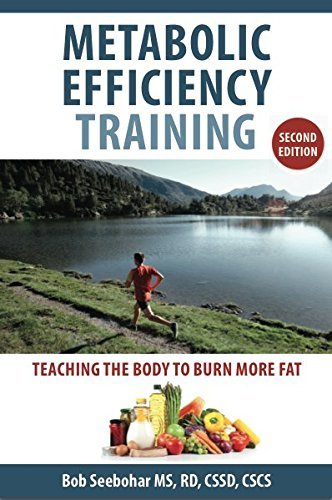 Metabolic Efficiency Training: Teaching the Body to Burn More Fat PDF