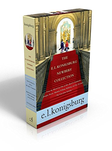 [E.L. Konigsburg] The E.L. Konigsburg Newbery Collection: from The Mixed-Up Files of Mrs. Basil E. Frankweiler; Jennifer, Hecate, Macbeth, William McKinley, and Me, Elizabeth; The View from Saturday