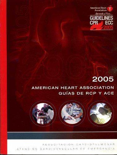 Descargar Libro Guias 2005 De La  Sobre Resucitacion Cardiopulmonar Y Atencion Cardiovascular De Emergencia American Heart Association