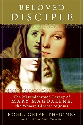 Beloved Disciple: The Misunderstood Legacy of Mary Magdalene, the Woman Closest to Jesus - Jones Beach State Park