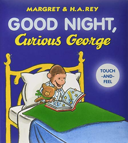 Good Night, Curious George padded board book (touch-and-feel) (Curious George Bath Toys)