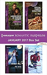 Harlequin Romantic Suspense January 2017 Box Set: Undercover in Conard County\Deadly Fall\Special Forces Seduction\Dr. Do-or-Die