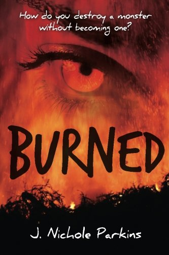 Burned (Volume 1)