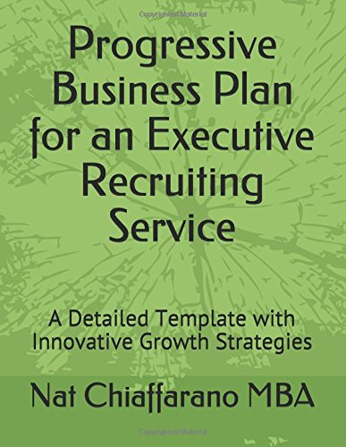 16 best new recruiting books to read in 2018 bookauthority book cover of nat chiaffarano mba progressive business plan for an executive recruiting service malvernweather Images