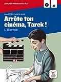 Arrête ton cinéma, Tarek : Lecture progressive FLE A2 (1CD audio)