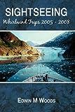 Sightseeing, Edwin M. Woods, 0595527671