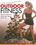 Tina Vindum's Outdoor Fitness, Tina Vindum, 0762751290