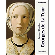 Georges de La Tour (Master Artists) by Jacques Thuillier (2013-01-07)