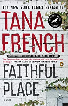 Faithful Place (Dublin Murder Squad, Book 3) by [French, Tana]