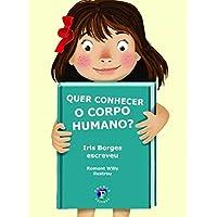 Quer Conhecer o Corpo Humano