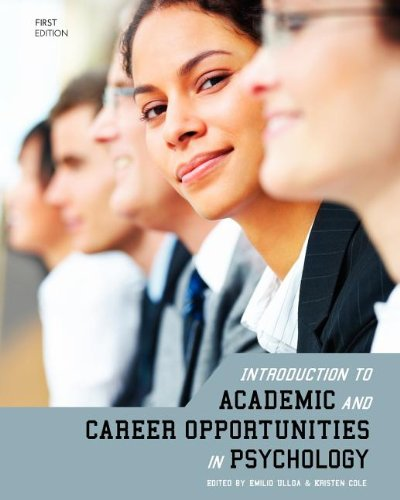 Introduction to Academic and Career Opportunities in Psychology