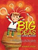 Big Ideas for Little Books, Shevonne Elliott, 1462029485