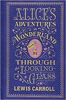 Alice's Adventures in Wonderland and Through the Looking Glass Leather