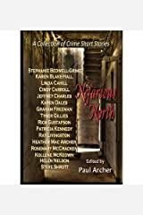 [ NEFARIOUS NORTH: A COLLECTION OF CRIME SHORT STORIES ] By Blake-Hall, Karen ( Author) 2013 [ Paperback ] Paperback