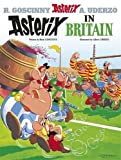 Asterix in Britain: Album #8 (Asterix (Orion Paperback))
