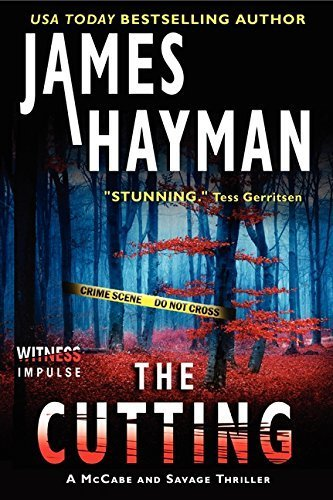By James Hayman - The Cutting: A McCabe and Savage Thriller (McCabe and Savage Thri (2014-07-30) [Paperback]