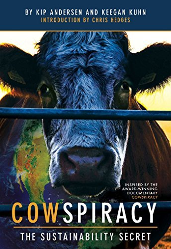 Cowspiracy: The Sustainability Secret by Keegan Kuhn (2016-10-04)