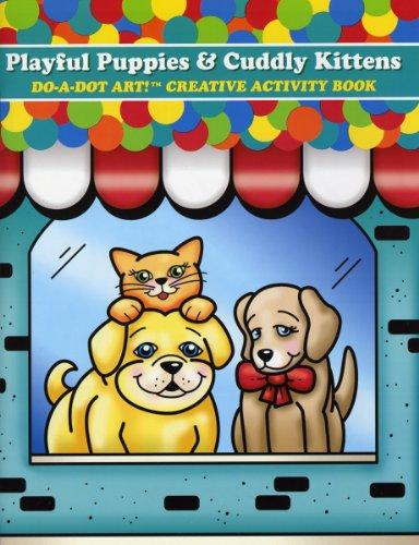 Do-A-Dot Creative Activity Playful Puppies and Cuddly Kittens Art Book