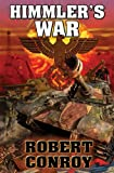 Himmler's War, Robert Conroy, 1451637616