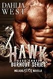 Hawk (Burnout) (Volume 3)
