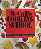 McCall's Cooking School Cookbook, McCall's Food Editors, 0394408985