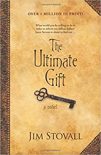 The Ultimate Gift (The Ultimate Series #1): Jim Stovall ...