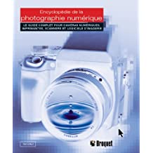 Encyclopédie de la photographie numériqu
