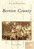 Berrien County Postcards, Sherry Cawley, 0738507717