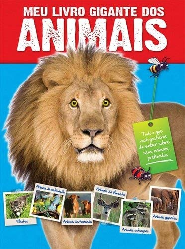 Meu Livro Gigante dos Animais