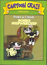 Bosko & Friends: Bosko Shipwrecked [Slim…