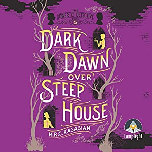 Dark Dawn Over Steep House Hörbuch