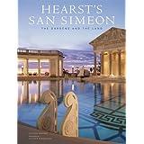 Hearst's San Simeon: The Gardens and the Land