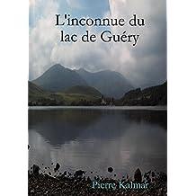 L'inconnue du lac de Guéry (French Edition)
