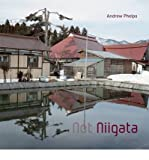 Not Niigata by Andrew Phelps front cover
