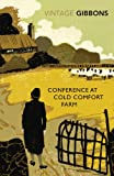 Front cover for the book Conference at Cold Comfort Farm by Stella Gibbons